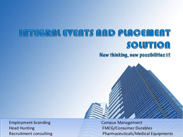 Employment branding    Campus Management Head Hunting   FMCG/Consumer Durables Recruitment consulting    Pharmaceuticals/M...