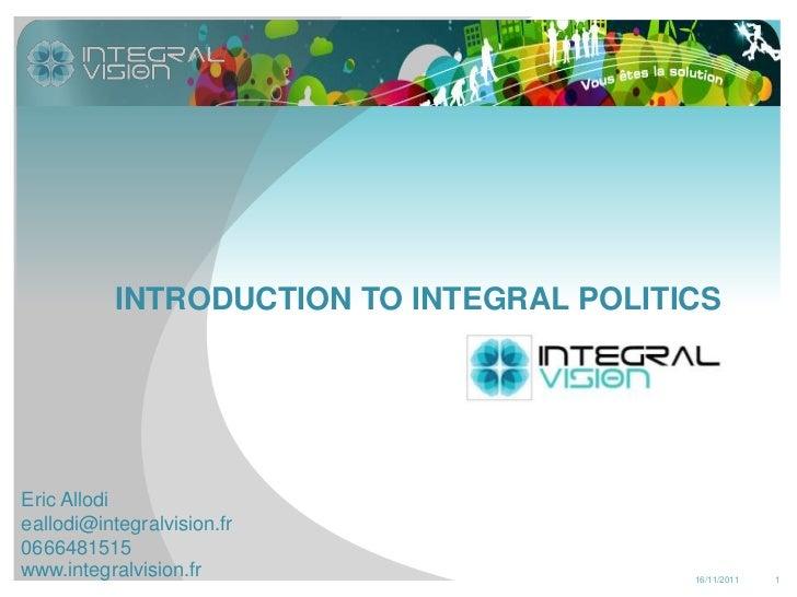 Integral politics