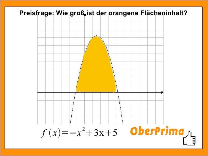 Preisfrage: Wie groß ist der orangene Flächeninhalt?