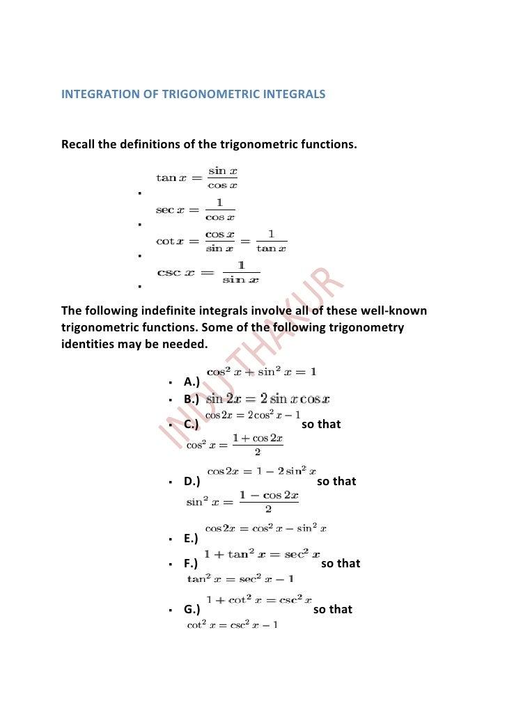 INTEGRATION OF TRIGONOMETRIC INTEGRALSRecall the definitions of the trigonometric functions.                            ...