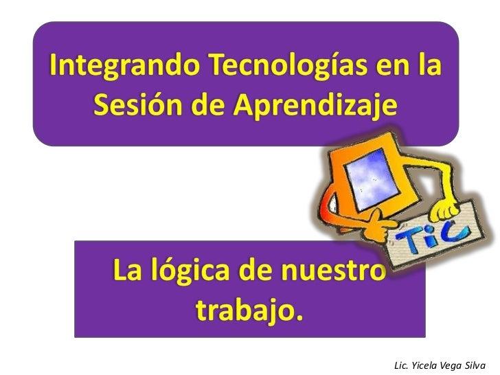 Integrando tecnologías sesión_aprendizaje
