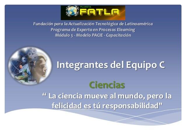 Fundación para la Actualización Tecnológica de Latinoamérica        Programa de Experto en Procesos Elearning          Mód...