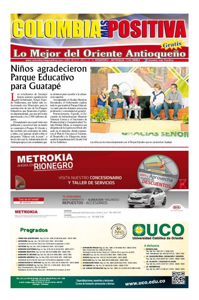 www.colombiamaspositiva.com / ABRIL DE 2013 / AñO II / N° 16 / RIONEGRO - ANTIOQUIA / COLOMBIA / Colombia más PositivaLos ...