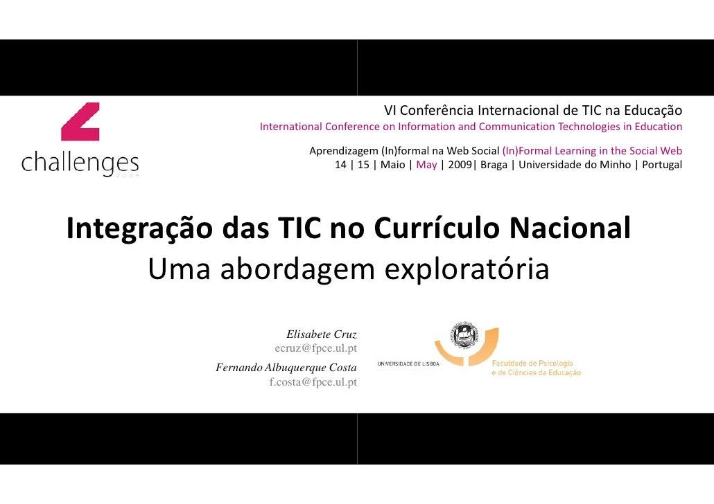 VI Conferência Internacional de TIC na Educação                   International Conference on Information and Communicatio...