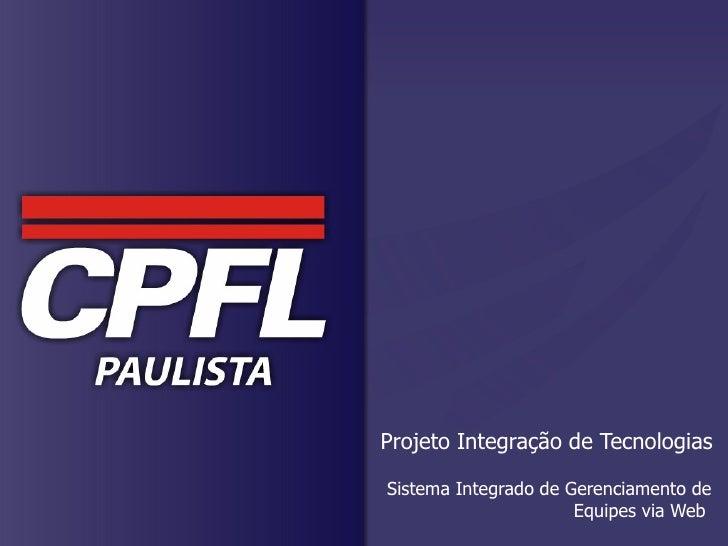 Projeto Integração de Tecnologias Sistema Integrado de Gerenciamento de Equipes via Web