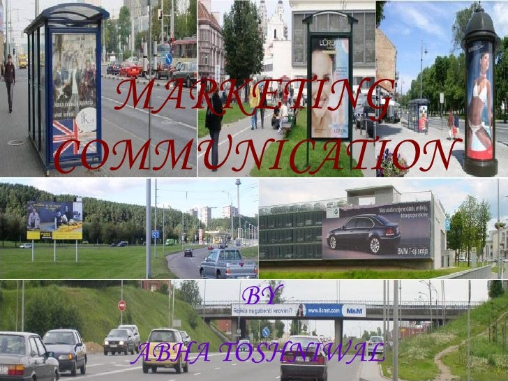 MARKETING COMMUNICATION BY ABHA TOSHNIWAL