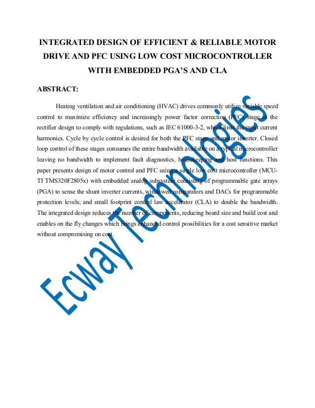INTEGRATED DESIGN OF EFFICIENT & RELIABLE MOTOR DRIVE AND PFC USING LOW COST MICROCONTROLLER WITH EMBEDDED PGA'S AND CLA A...