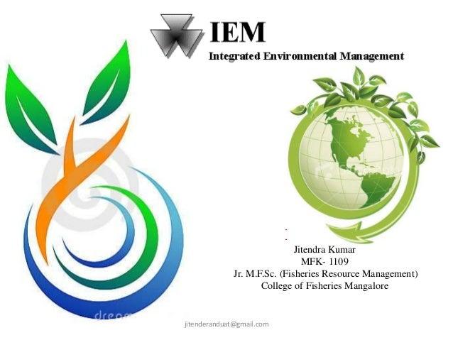 Jitendra Kumar MFK- 1109 Jr. M.F.Sc. (Fisheries Resource Management) College of Fisheries Mangalore  jitenderanduat@gmail....