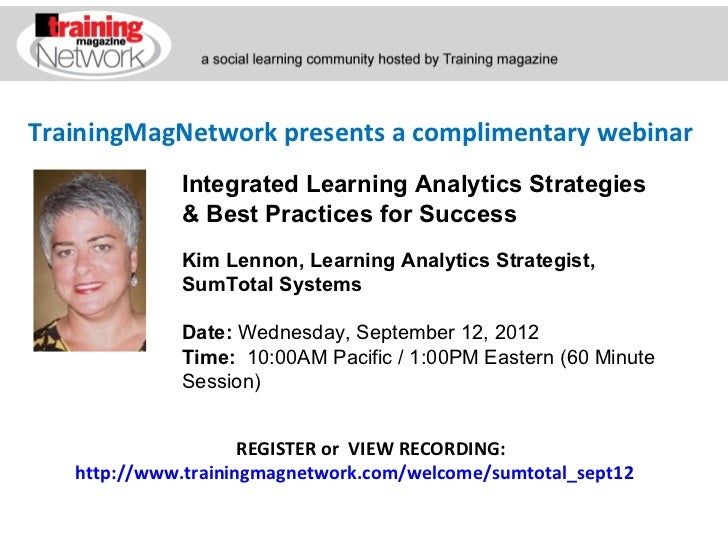 TrainingMagNetwork presents a complimentary webinar             Integrated Learning Analytics Strategies             & Bes...