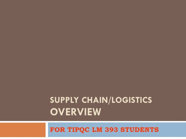 Integrated logistics and supply chain framework
