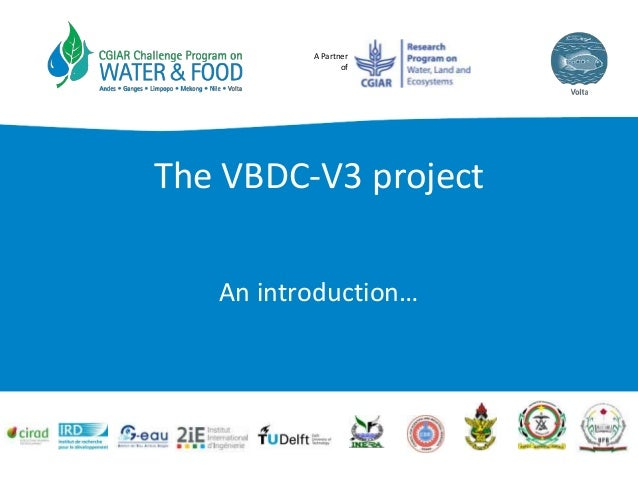 A Partner of The VBDC-V3 project An introduction…