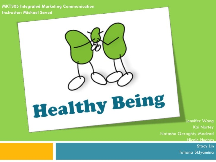 Integrated Marketing Communication (Healthy Being)