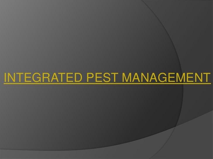 INTEGRATED PEST MANAGEMENT<br />