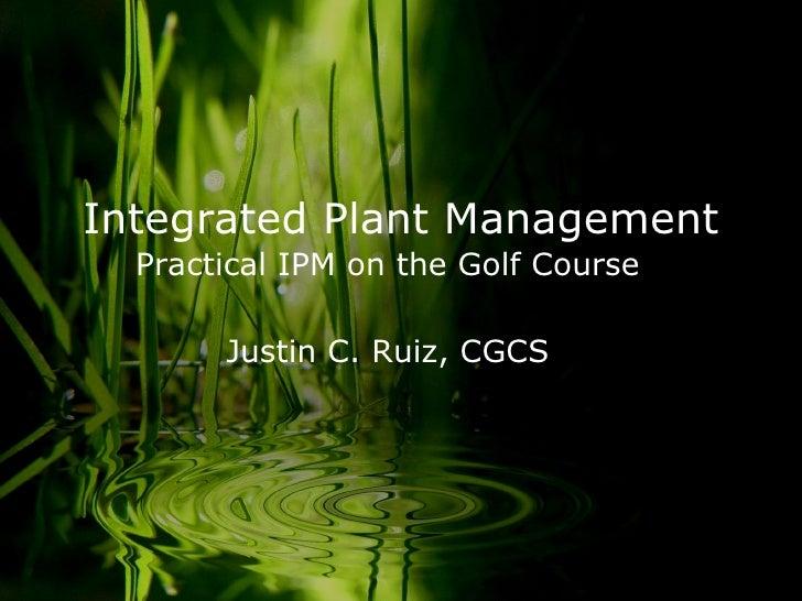 Integrated Plant Management C&P