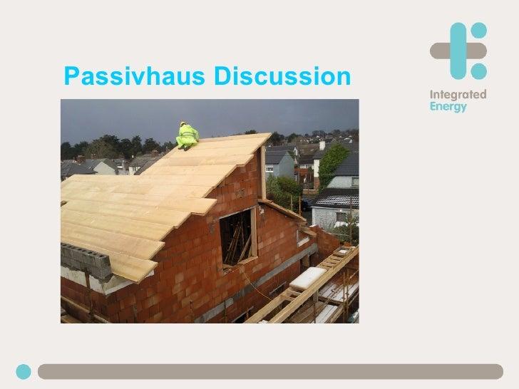 Passivhaus Discussion