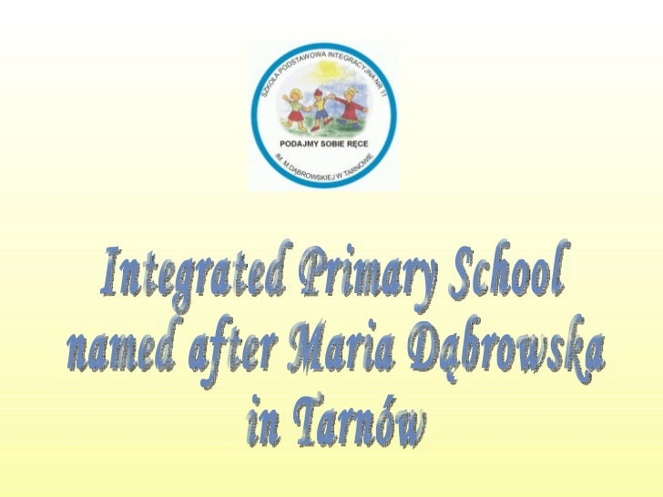 Integrated Primary School named after Maria Dąbrowska in Tarnów