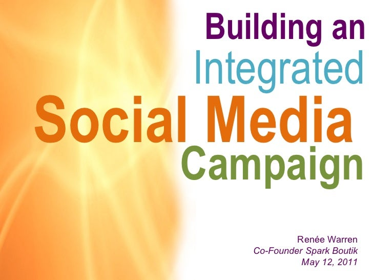 Integrated social media campaigns