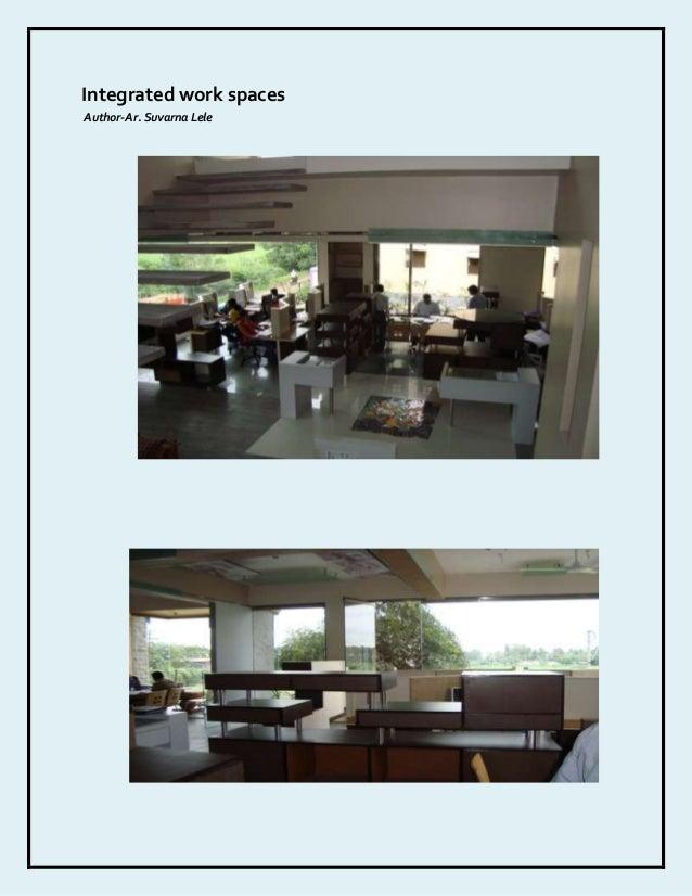 Integrated work spacesAuthor-Ar. Suvarna Lele