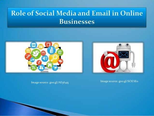 Integrate Email and Social Media Marketing to Succeed in Online Business Endeavours