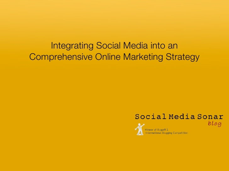 Integrate Social Media Into A Comprehensive Marketing Strategy
