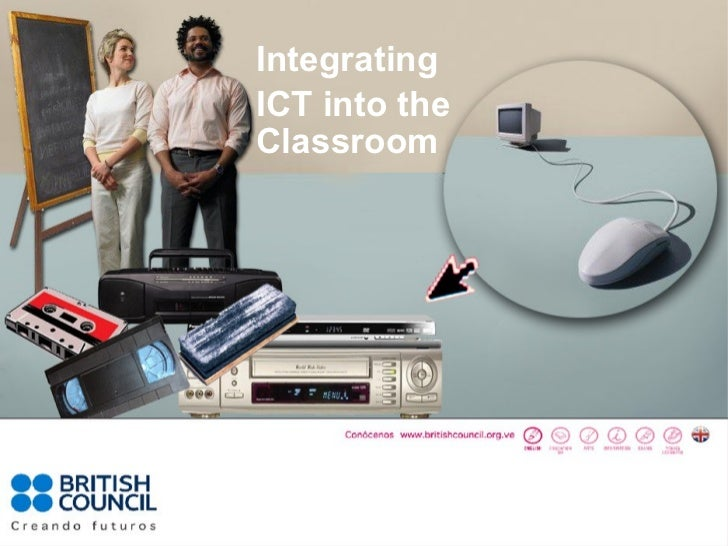 Integrating ICT into the classsroom