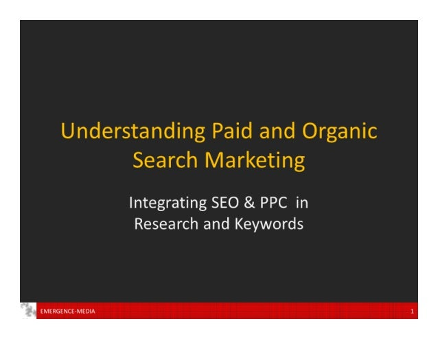 Understanding Paid and Organic Search Marketing  Integrating SEO & PPC in Research and Keywords  FMFRGFf'JCF—MFD| »'