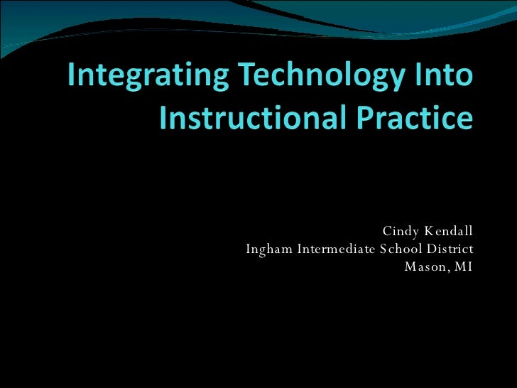 Integrating Technology Introduction