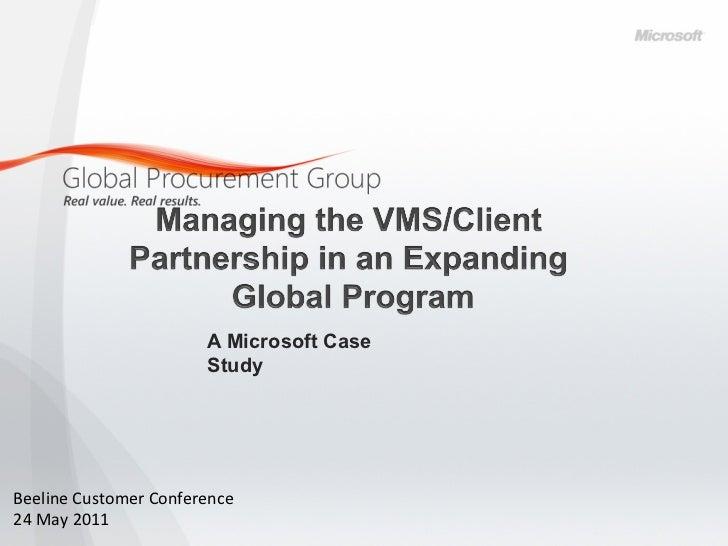 A Microsoft Case                               StudyBeeline Customer Conference 24 May 2011