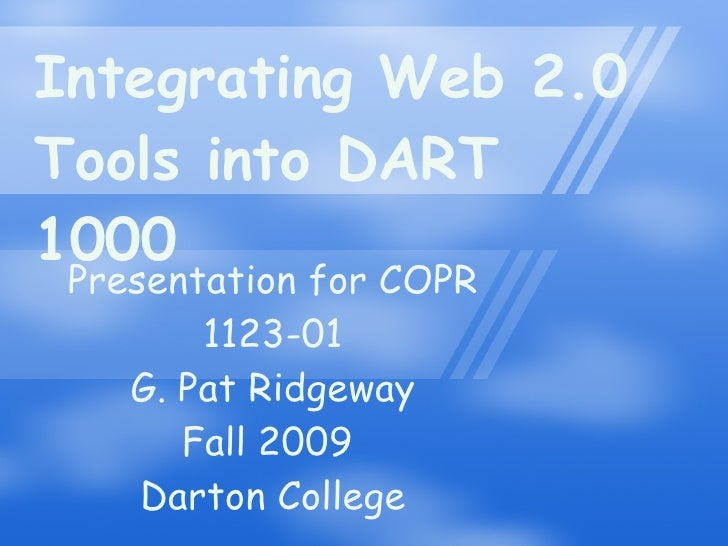 Integrating Web Based Tools into DART 1000