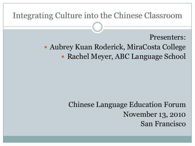 Presenters:  Aubrey Kuan Roderick, MiraCosta College  Rachel Meyer, ABC Language School Chinese Language Education Forum...