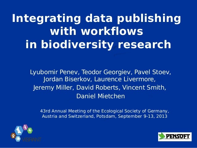 Integrating data publishing with workflows in biodiversity research, Potsdam 2013