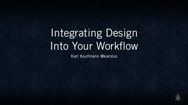 Integrating Design 