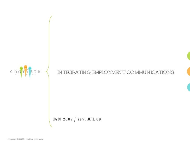 INTEGRATING EMPLOYME COMMUNICATIONS                                                              NT                       ...