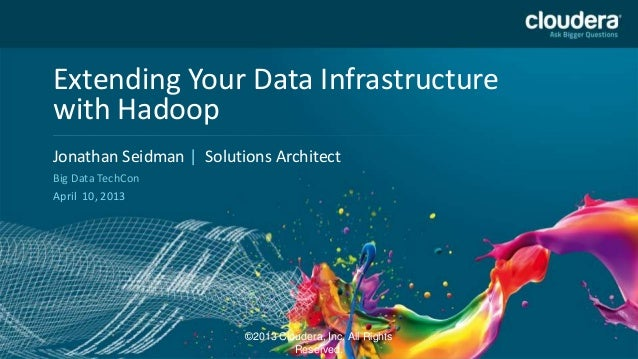 Integrating hadoop - Big Data TechCon 2013