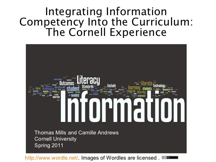 Integrating Information Competency into the Curriculum: The Cornell Experience