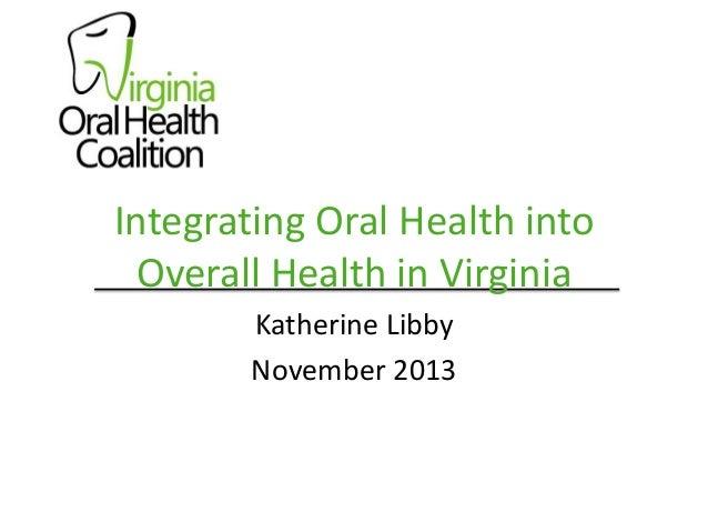 Integrating oralhealth