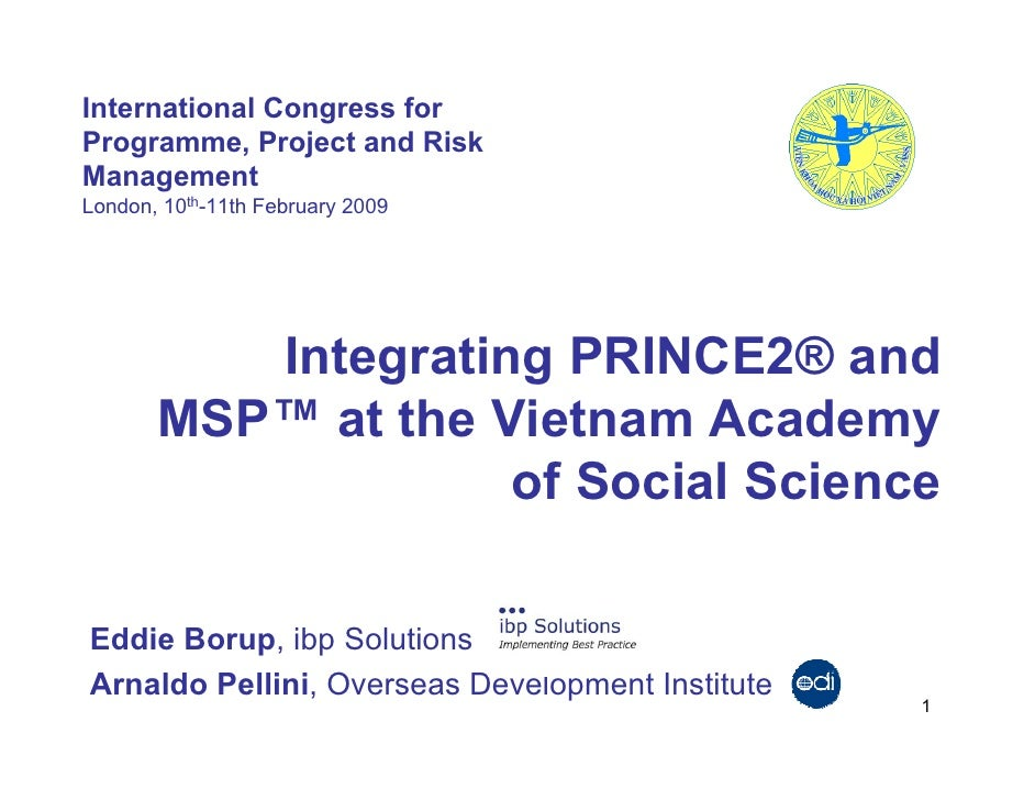 Integrating Prince2® And Msp™ At The Vietnam Academy Of Social Science Arnaldo Pelleni