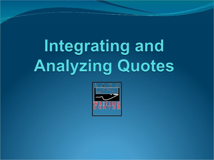 Integrating Quotes