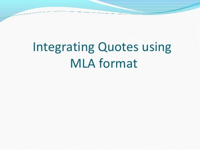 Integrating Quotes using MLA format