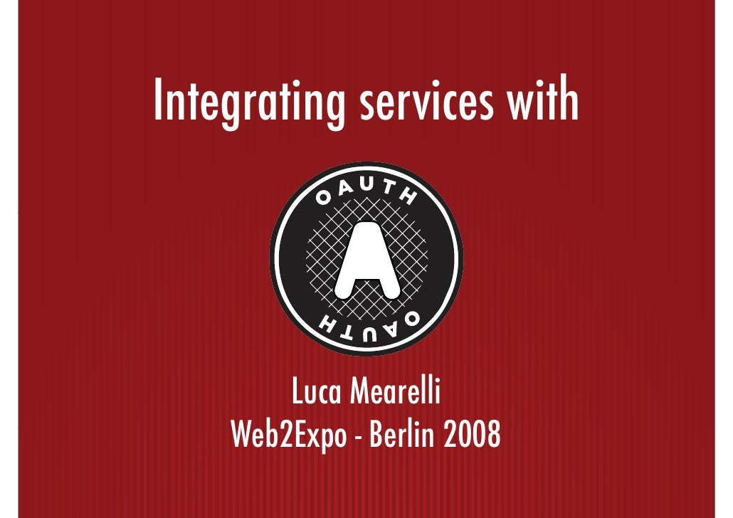 Integrating services with OAuth