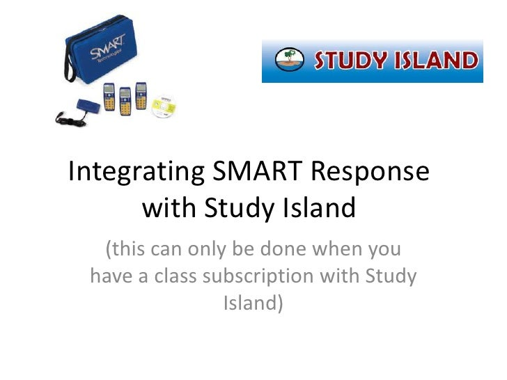 Integrating SMART Response with Study Island<br />(this can only be done when you have a class subscription with Study Isl...