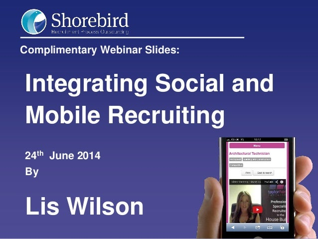 Integrating Social and Mobile Recruiting