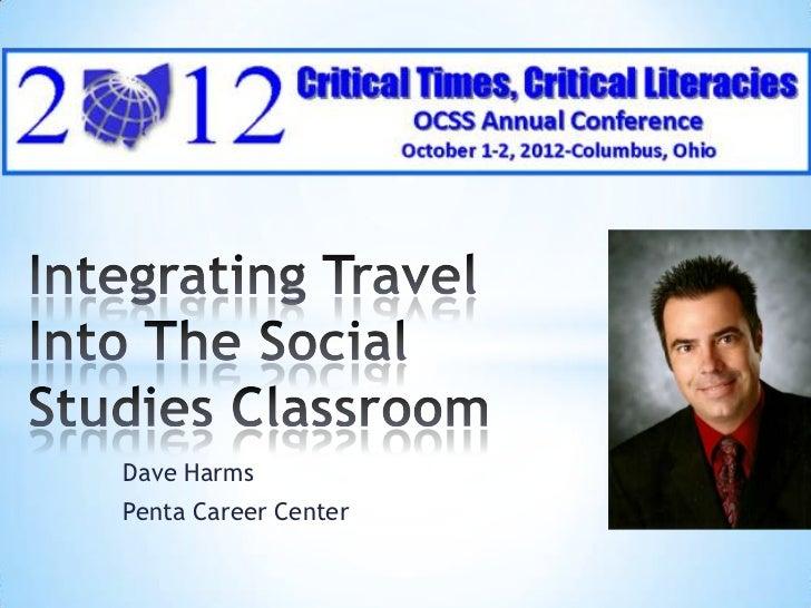 Integrating travel into the social studies classroom ocss 2012