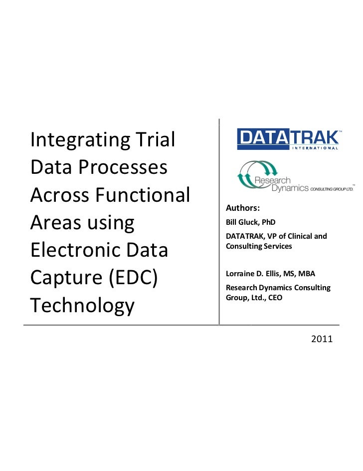 Integrating Trial Data Processes Across Functional Areas using Electronic Data Capture (EDC) Technology