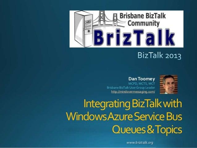 Integrating BizTalk 2013 with Windows Azure Server Bus Queues & Topics