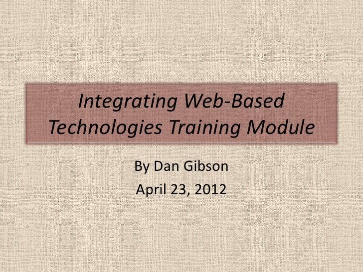 Integrating web-based technologies training module