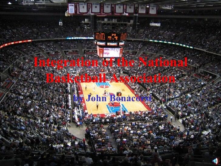 Integration of the National Basketball Association by John Bonacorsi