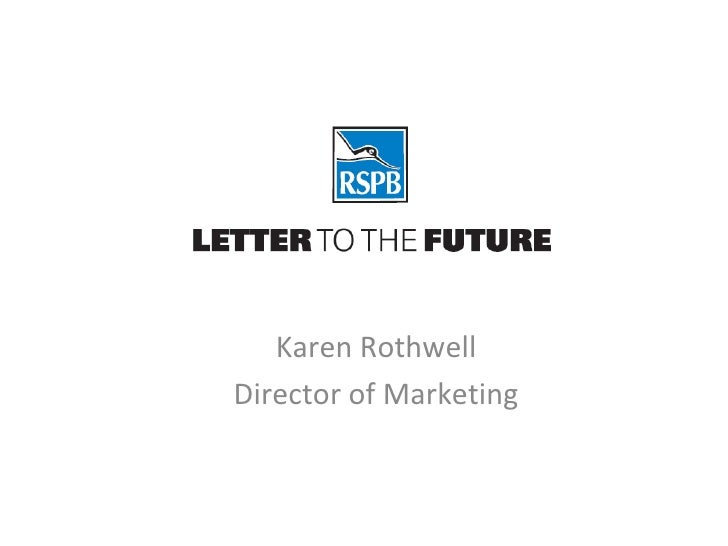 Integration Afternoon (5 of 7) RSPB Letter to the Future 6 july 2010