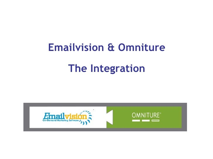 Emailvision & Omniture The Integration