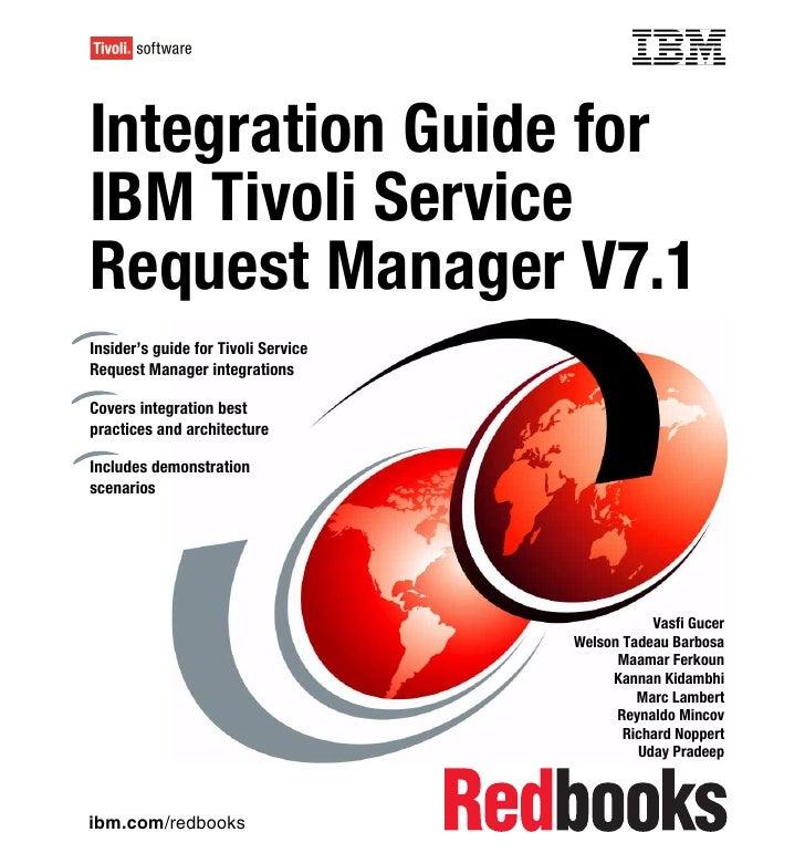 Integration guide for ibm tivoli service request manager v7.1 sg247580